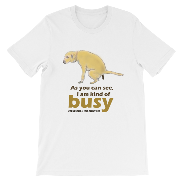 Funny dog t-shirts. Unisex short sleeve t-shirt